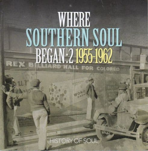 Various<br>Where Southern Soul Began: 2 1955-1962<br>2CD, Comp